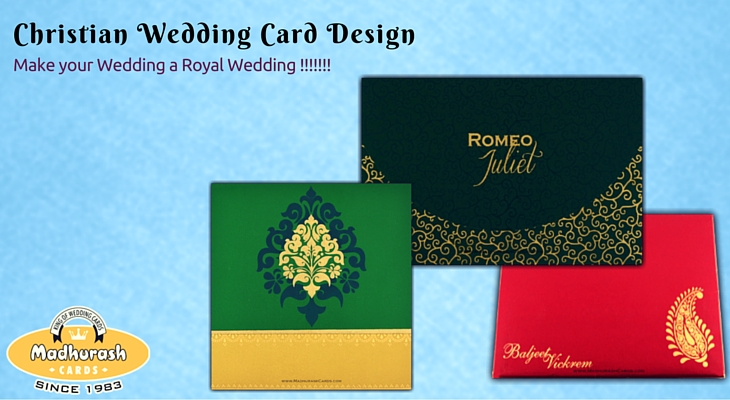 How The Best Christian Wedding Card Design Make Your Wedding A Royal Wedding?