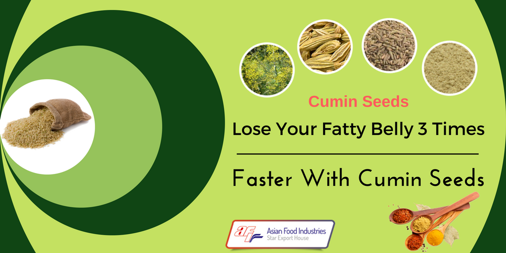 Lose Your Fatty Belly 3 Times Faster With Cumin Seeds